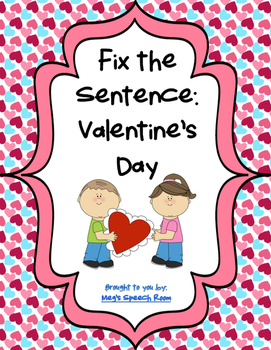 Fix the Sentence: Valentines Day