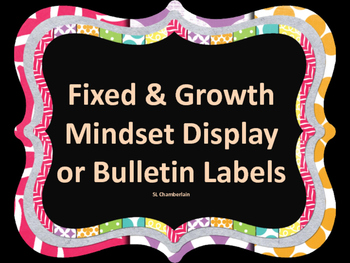 Fixed and Growth Mindset Labels for Display or Bulletin Board