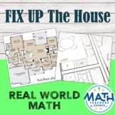 Fixer Upper - Real Life Math Project Based Learning PBL