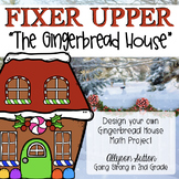 "Fixer Upper: ""The Gingerbread House"" Math PBL"