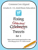 Fixing Celebrity Tweets Set 1