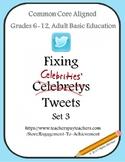 Fixing Celebrity Tweets Set 3