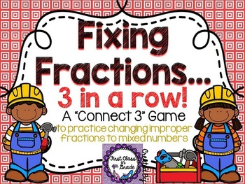 Fixing Fractions (Changing Improper Fractions to Mixed Numbers)