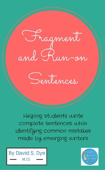Fixing Fragment and Run-on Sentences