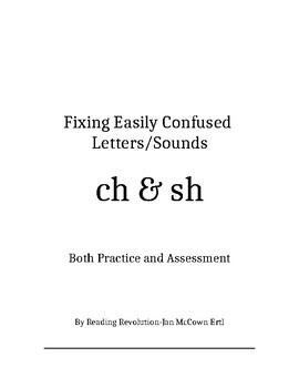 Fixing Letter Confusion and Reversals: ch-sh   Practice and Assessment