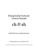 Fixing Letter Confusion and Reversals: ch-sh   Practice an