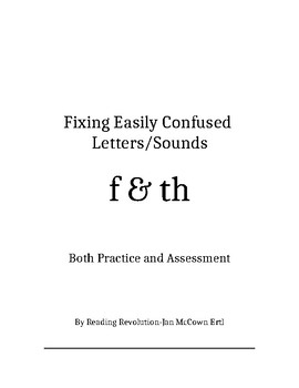 Fixing Letter Confusion and Reversals: f-th   Practice and Assessment