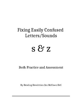 Fixing Letter Confusion and Reversals: s-z   Practice and Assessment