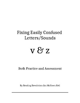 Fixing Letter Confusion and Reversals: v-z   Practice and Assessment