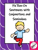 Fixing Run-on Sentences with Conjunctions and Semicolons