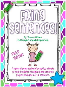 Fixing Sentences {First Edition}