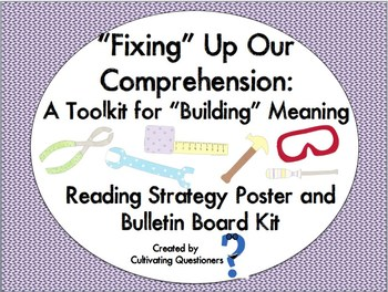 """""""Fixing"""" Up Our Reading Comprehension: Strategy Posters and Bulletin Board Set"""