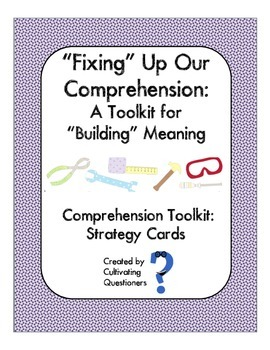 """""""Fixing"""" Up Our Reading Comprehension: Reading Strategy Cards"""