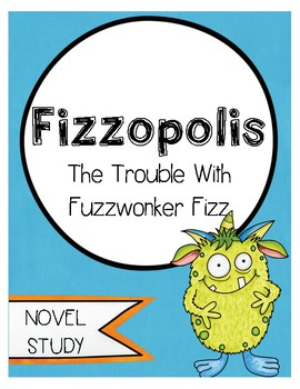 Fizzopolis The Trouble With Fuzzwonker Fuzz