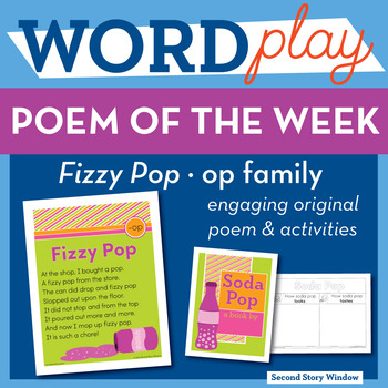 Fizzy Pop - op Word Family Poem of the Week