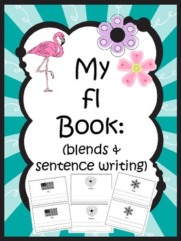 Fl Book (blends and sentence writing)