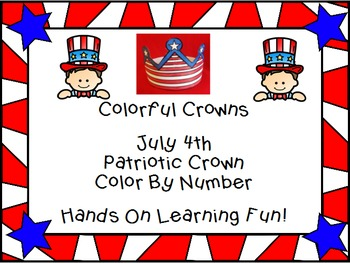 July 4th Flag Crown Color By Number Craftivity Fun Fourth of July Patriotic
