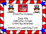 July 4th Flag Crown Color By Number Craftivity Fun Fourth