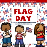 Flag Day  (An Emergent Reader and Teacher Lap Book)