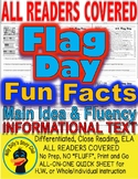 Flag Day Fun Facts Close Reading Leveled Passages Differentiated Main Idea &More