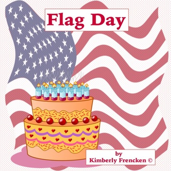 Flag Day Non-Fiction Passages & Printables
