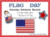 Flag Day & Our Flag Foldable Emergent Readers ~2 Books~ *Color & B&W*