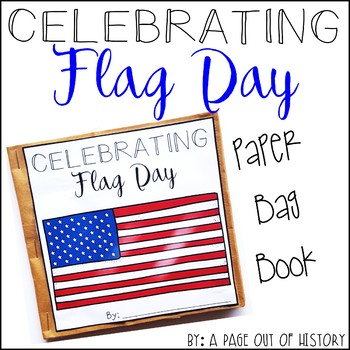 Flag Day Paper Bag Book - Holidays Paper Bag Books