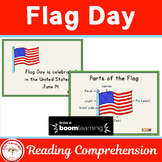 Flag Day Reading Comprehension BOOM Cards Distance Learning