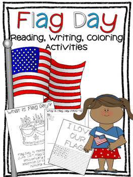 Flag Day Reading, Writing, and Coloring Activities