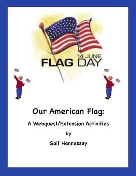 American Flag: A Webquest /Extension Activities