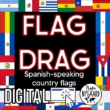 Flag Drag: Spanish-Speaking Country Flags Digital Assignment