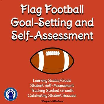 Flag Football Unit Goal-Setting and Self-Assessment Rubric