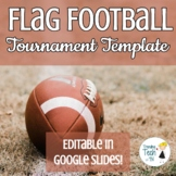 Flag Football Tournament Template - Physical Education - E