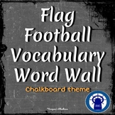 Flag Football Vocabulary Word Wall Chalkboard Theme