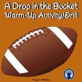 Flag Football Warm-Up/Drill --A Drop in the Bucket