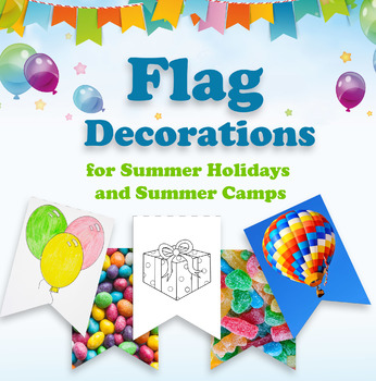 Flags Decorations for Summer Holidays and Summer Camps