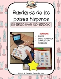 Flags Spanish speaking countries Interactive Notebooks