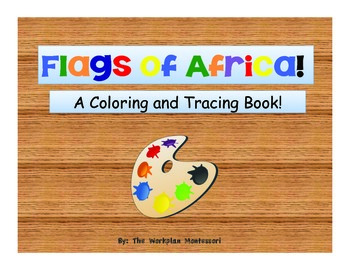 Flags of Africa: A coloring and tracing activity