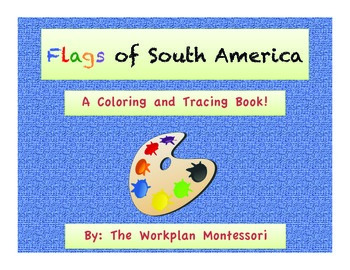 Flags of South America: A coloring and tracing activity