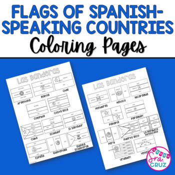 flags of spanish speaking countries coloring sheets by sra cruz tpt. Black Bedroom Furniture Sets. Home Design Ideas