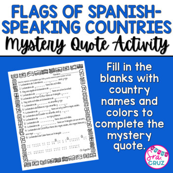 Flags of Spanish-Speaking Countries Coloring Pages & Mystery Phrase Activity