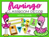 Flamingo:  Classroom Decor Editable Bundle