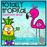 Totally Tropical  Classroom Decor Set