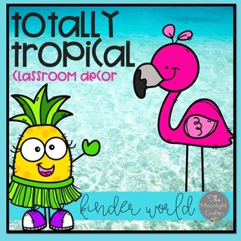 Totally Tropical  Classroom Decor Set