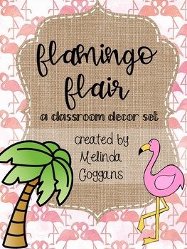 Flamingo Classroom Theme (editable with matching teacher binder)