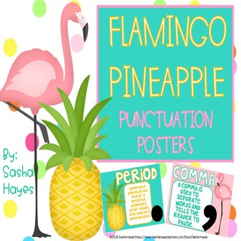 Flamingo Pineapple Punctuation Posters