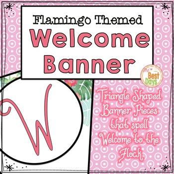 Flamingo Theme Classroom Decor:  Welcome Banner