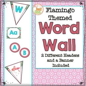 Flamingo Theme Classroom Decor:  Word Wall Display