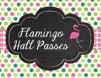 Flamingo Theme Hall Passes Pink, Chalkboard, and Polka Dots