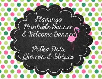 Flamingo Theme Printable Banner Stripes, Polka Dots, Chevron Cute